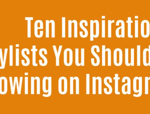 Ten Stylists You Should Be Following on Instagram