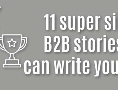 11 super simple B2B news stories you can write yourself