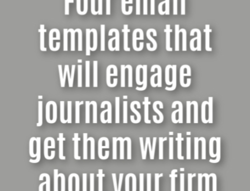 How to get journalists to write about your business