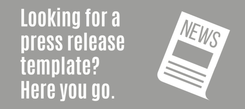 Looking for a press release template?