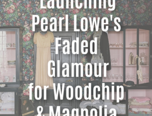 Woodchip & Magnolia – Pearl Lowe Faded Glamour Launch