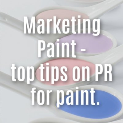 A title image for a blog on marketing paint using PR