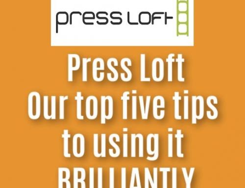 Using Press Loft Brilliantly – Press Loft Pt 2